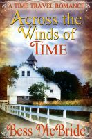 Across the Winds of Time -- Bess McBride