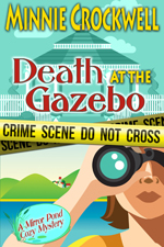 Death at the Gazebo -- Minnie Crockwell