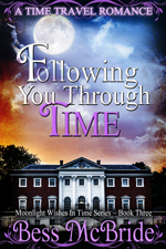 Following You Through Time -- Bess McBride
