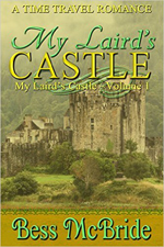My Laird's Castle -- Bess McBride