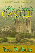 My Laird�s Castle -- Bess McBride