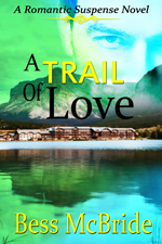 A Trail of Love -- Bess McBride