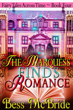 The Marquis Finds Romance Bess McBride