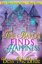 The Baron Finds Happiness -- Mess McBride