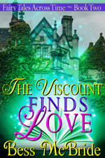 The Viscount Finds Love -- Bess McBride