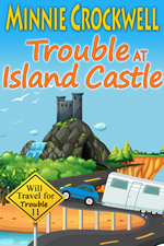 Trouble in Island Castle -- Minnie Crockwell