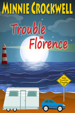 Trouble in Florence -- Minnie Crockwell